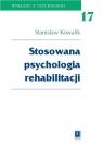 Stosowana psychologia rehabilitacji Tom 17