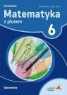 Matematyka z plusem 6. Ćwiczenia. Wersja A. Geometria