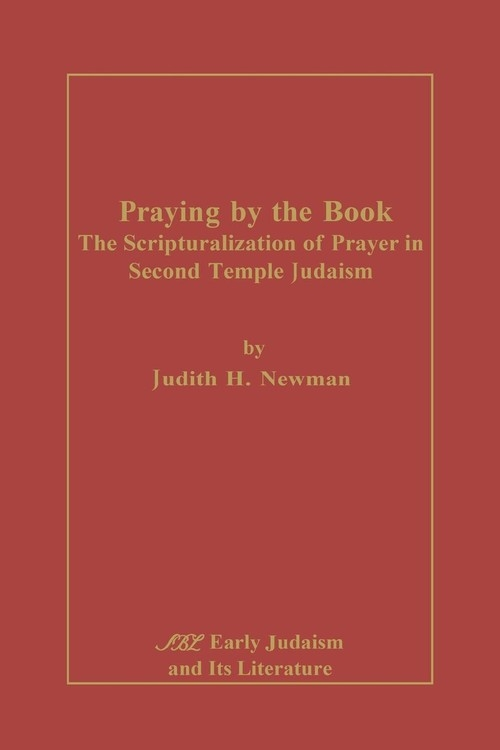 Praying by the Book Newman Judith H.