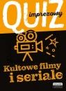 Kultowe filmy i seriale - Quiz imprezowy