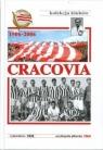 Encyklopedia piłkarska. Cracovia 1906-2006 praca zbiorowa