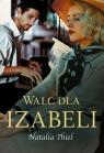 Walc dla Izabeli Thiel Natalia