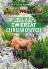 Atlas zwierząt chronionych 250 polskich gatunków Twardowska Kamila, Twardowski Jacek