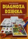 Diagnoza dziecka rozpoczynającego naukę w klasie pierwszej