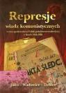 Represje władz komunistycznych wobec społeczeństwa Polski południowo-wschodniej w latach 1944-1956