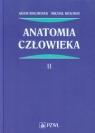Anatomia człowieka Tom 2 Bochenek Adam, Reicher Michał