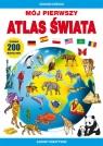 Mój pierwszy atlas świata Ponad 200 naklejek. Zabawy kreatywne Guzowska Beata