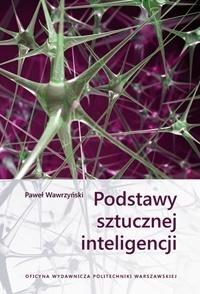 Podstawy sztucznej inteligencji Paweł Wawrzyński