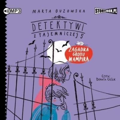 Detektywi z Tajemniczej 5 T. 2 audiobook (Audiobook) Marta Guzowska
