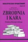 Biblioteczka Opracowań Zbrodnia i kara Fiodora Dostojewskiego Zeszyt Polańczyk Danuta