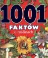 1001 faktów o roślinach Dzwonkowski Robert