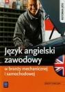 Język angielski zawodowy w branży samochodowej i mechanicznej. Zeszyt Sarna Rafał, Sarna Katarzyna