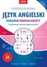 Język angielski Egzamin ósmoklasisty Przykładowe arkusze egzaminacyjne Oberda Gabriela
