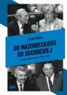 Od Mazowieckiego do Suchockiej Polskie rządy w latach 1989-1993