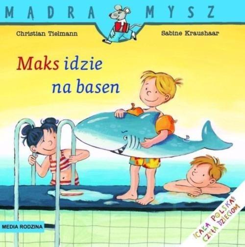 Maks idzie na basen Tielmann Christian