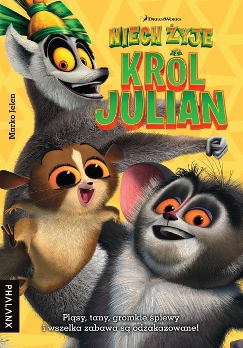 Niech żyje Król Julian!