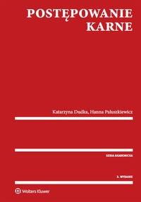 Postępowanie karne Dudka Katarzyna, Paluszkiewicz Hanna