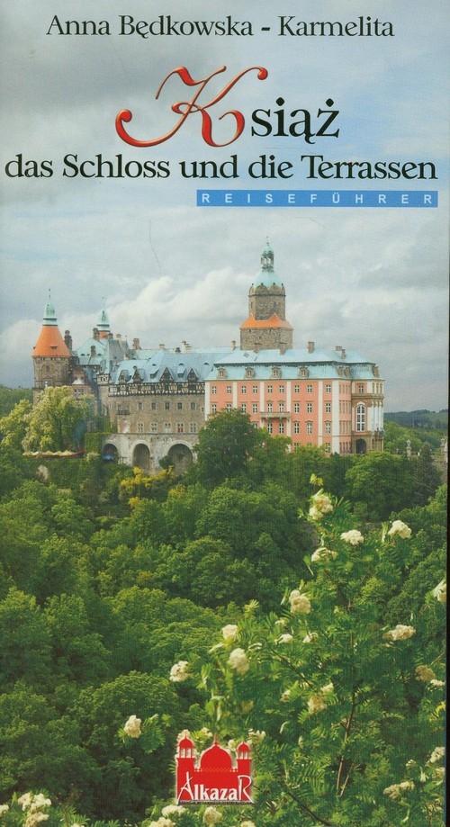 Książ das Schloss und die Terrassen Będkowska-Karmelita Anna