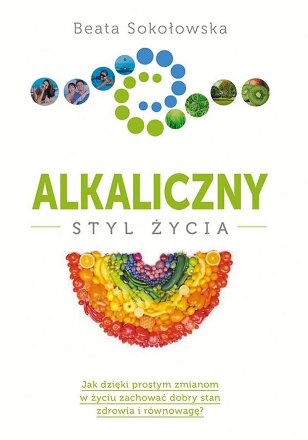 Alkaliczny styl życia Sokołowska Beata