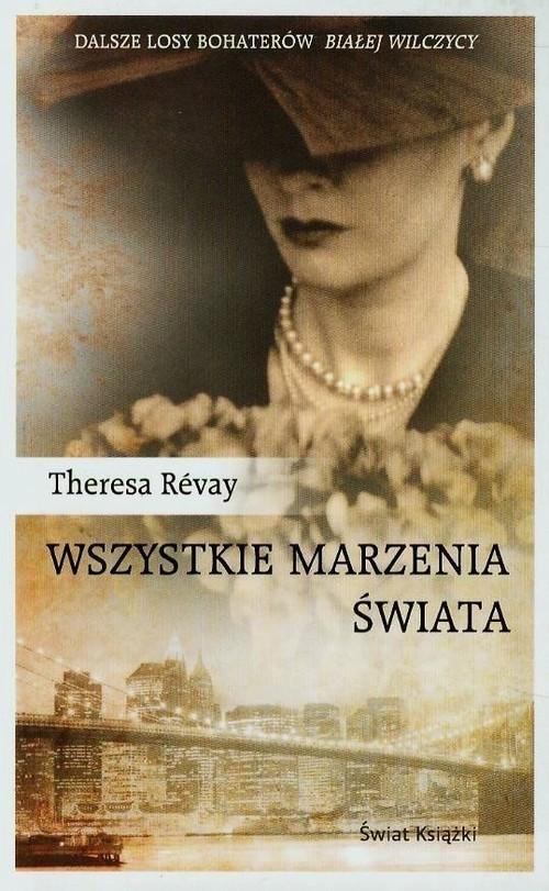 Wszystkie marzenia świata Revay Theresa