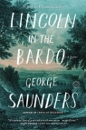 Lincoln in the Bardo Saunders George