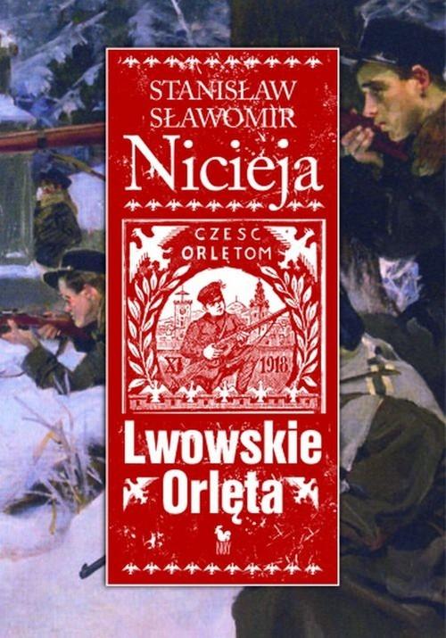 Lwowskie Orlęta Nicieja Stanisław Sławomir