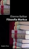 Filozofia Marksa  Balibar Etienne
