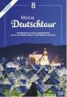 Meine Deutschtour 8 Podręcznik do języka niemieckiego dla klasy ósmej Ewa Kościelniak - Walewska, Małgorzata Kosacka