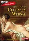 Cuchnący Wersal  (Audiobook) Watała Elwira