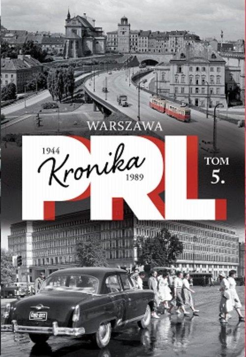 Kronika PRL Tom 5 Warszawa Kienzler Iwona