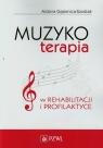 Muzykoterapia w rehabilitacji i profilaktyce