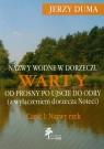 Nazwy wodne w dorzeczu Warty od Prosny po ujście do Odry część 1
