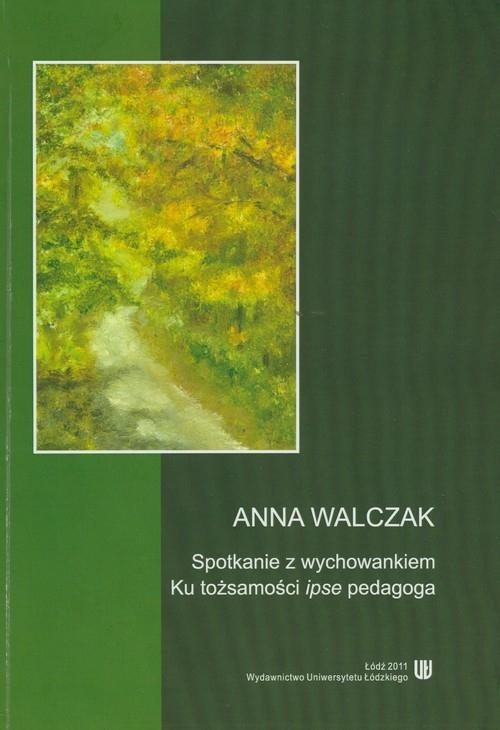 Spotkanie z wychowankiem Walczak Anna