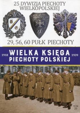 Wielka Księga Piechoty Polskiej 25 Dywizja Piechoty Wielkopolskiej