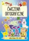 Ćwiczenia ortograficzne dla klas II-III Guzowska Beata