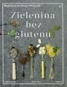 Zielenina bez glutenu Cielenga-Wiaterek Magdalena