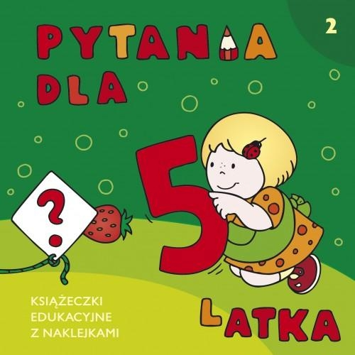 Pytania dla 5-latka Elżbieta Lekan, Joanna Myjak