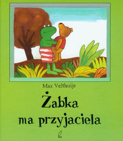 Żabka ma przyjaciela Velthuijs Max