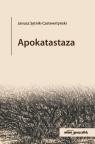 Apokatastaza Sytnik-Czetwertyński Janusz