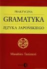 Praktyczna gramatyka języka japońskiego Tanimori Masahiro