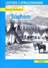 Sachem. Lektura z opracowaniem Henryk Sienkiewicz