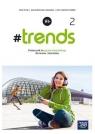 #trends 2. Podręcznik do języka niemieckiego dla szkół ponadpodstawowych. Życka Anna, Kościelniak-Walewska Ewa, Korber Andy Christian