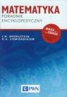 Matematyka Poradnik encyklopedyczny Bronsztejn I.N, Siemiendajew K. A.