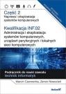 Kwalifikacja INF.02. Administracja i eksploatacja systemów komputerowych, Marcin Czerwonka, Zenon Nowocień