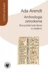 Archeologia zatroskania Staropolskie kalendarze w działaniu Arendt Ada