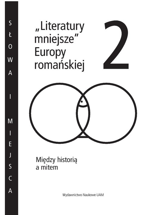 Literatury mniejsze Europy romańskiej 2 Loba Mirosław, Gregori Alfons, Łuczak Barbara