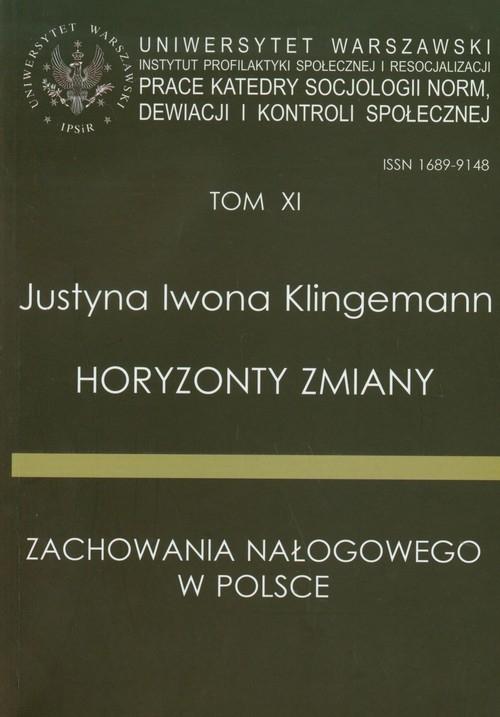 Horyzonty zmiany zachowania nałogowego w Polsce Klingemann Justyna Iwona