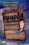 Dekalog 1 Po-prawnego kierowania  Stelmach Waldemar