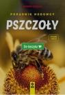 Pszczoły. Poradnik hodowcy. Wyd. 3