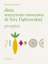 Dieta warzywno-owocowa dr Ewy Dąbrowskiej Przepisy Dąbrowska Beata
